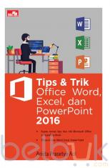 Tips dan Trik Office Word, Excel, dan PowerPoint 2016