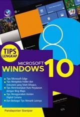 Tips Lengkap Microsoft Windows 10