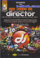 The Magic of Macromedia Director (Edisi Revisi 2)