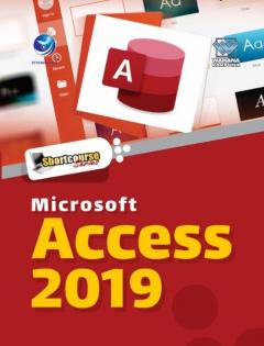 Shortcourse Series: Microsoft Access 2019
