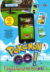 Pokemon Go!: Trik Jago Bermain Pokemon Go!