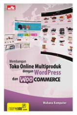 Membangun%20Toko%20Online%20Multiproduk%20dengan%20Wordpress%20dan%20Woocommercem Buku: Toko Online Wordpress dalam 1 Hari  wallpaper