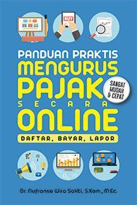 Panduan Praktis Mengurus Pajak Secara Online Daftar