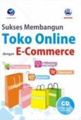 Sukses Membangun Toko Online dengan E-Commerce
