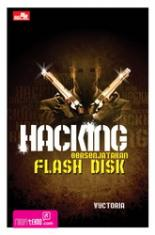 Hacking Bersenjatakan Flash Disk