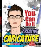 You Can Do It With Photoshop: Creative Caricature