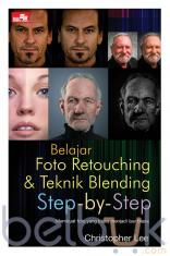 Belajar Foto Retouching dan Teknik Blending Step-by-Step