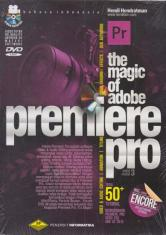 The Magic Of Adobe Premiere Pro