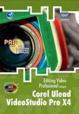 PAS: Editing Video Profesional dengan Corel Ulead VideoStudio Pro X4