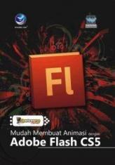 Shortcourse Series: Mudah Membuat Animasi dengan Adobe Flash CS5