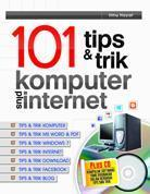 101 Tips & Trik Komputer Plus Internet