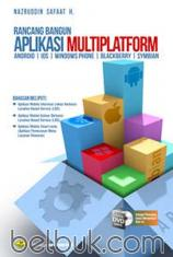 Rancang Bangun Aplikasi Multiplatform (Andorid, iOS, Windows Phone, Blackberry, Symbian)