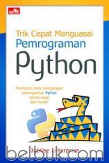 Trik Cepat Menguasai Pemrograman Python