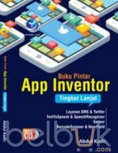 Buku Pintar App Inventor Tingkat Lanjut