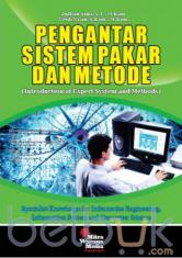 Pengantar Sistem Pakar dan Metode (Introduction of Expert System and Methods)