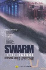 Swarm Intelligence; Komputasi Modern untuk Optimasi dan Big Data Mining