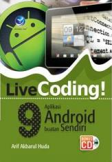 LiveCoding! 9 Aplikasi Android Buatan Sendiri