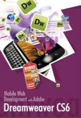 Mobile Web Development With Adobe Dreamweaver CS6