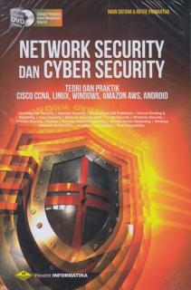 Network Security dan Cyber Security: Teori dan Praktik Cisco CCNA, Linux, Windows, Amazon AWS, Android