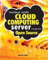 Membuat Sendiri Cloud Computing Server Menggunakan Open Source