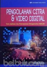 Pengolahan Citra dan Video Digital
