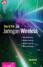 Tips & Trik Jaringan Wireless