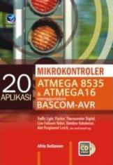 20 Aplikasi Mikrokontroler ATMega 8535 & ATMega 16 Menggunakan Bascom-AVR