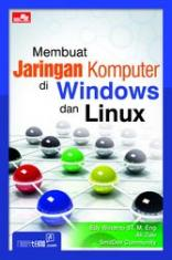 Membuat Jaringan Komputer di Windows dan Linux