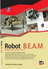 Robot B.E.A.M (Biology, Electronics, Aesthetics, Mechanics)