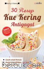 30 Resep Kue Kering Antigagal
