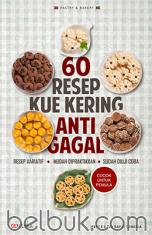 60 Resep Kue Kering Anti Gagal