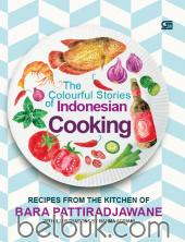The Colourful Stories of Indonesian Cooking