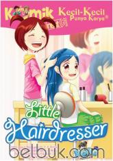 Komik KKPK Next G: Little Hairdresser