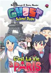 Komik Ghost School Days: C'est La Vie a Paris
