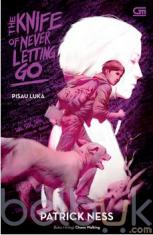 The Knife of Never Letting Go (Pisau Luka)