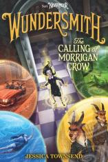 Nevermoor #2: Wundersmith: The Calling of Morrigan Crow