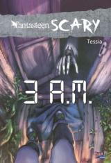 Fantasteen Scary: 3 A. M.