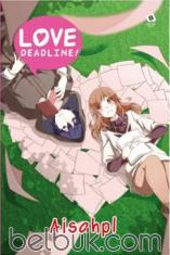 Love Deadline!