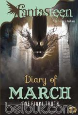 Fantasteen: Diary of March: The Final Truth