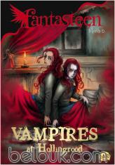Fantasteen: Vampires At Hollingrood