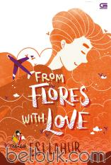 TeenLit: From Flores with Love