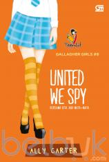 Gallagher Girls #6: United We Spy (Bersama Kita Jadi Mata-Mata)