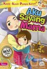 KKPK Full Colour: Aku Sayang Mama