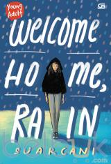 Young Adult: Welcome Home, Rain