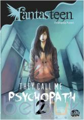 Fantasteen: They Call Me Psychopath 2
