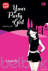 Young Adult: Your Party Girl