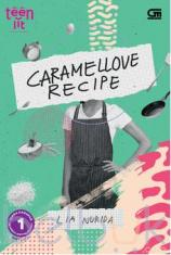 TeenLit: Caramellove Recipe
