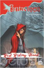 Fantasteen: Red Riding Hood