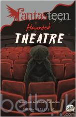 Fantasteen: Haunted Theatre