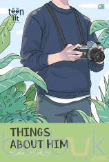 TeenLit: Things About Him